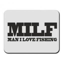 Коврик для мыши Man I Love Fishing