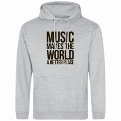 Мужская толстовка Music makes the world a better place - FatLine