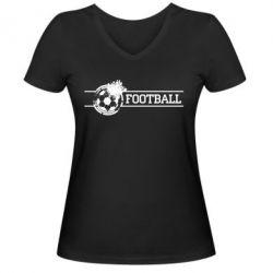 """Женская футболка с V-образным вырезом Надпись """"Футбол"""" - FatLine"""