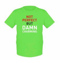 Детская футболка Не идеальный, но чертовски обаятельный