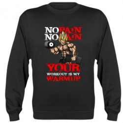 Реглан No pain no gain. Your workout is my warmup - FatLine