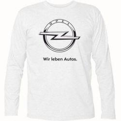 Футболка с длинным рукавом Opel Wir leben Autos - FatLine