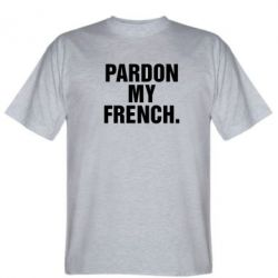 �������� Pardon my french.