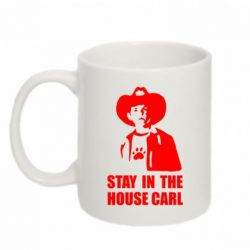 ������ Stay in the house Carl