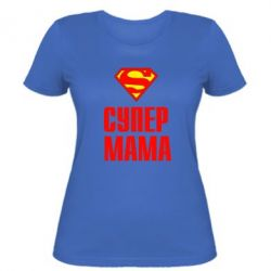 Женская футболка Супер Мама - FatLine