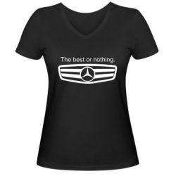 Женская футболка с V-образным вырезом The best or nothing