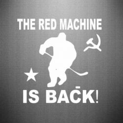 Наклейка The Red Machine is BACK - FatLine