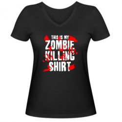 ������� �������� � V-�������� ������� This is my zombie killing shirt - FatLine