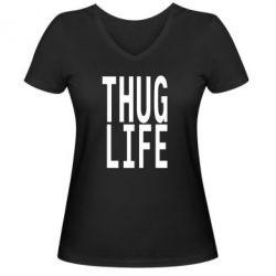 Женская футболка с V-образным вырезом thug life - FatLine