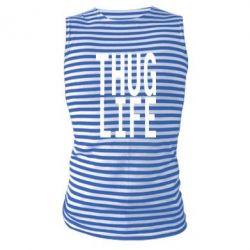 Майка-тільняшка thug life - FatLine