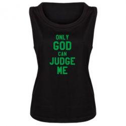 Женская майка Только Бог может судить меня