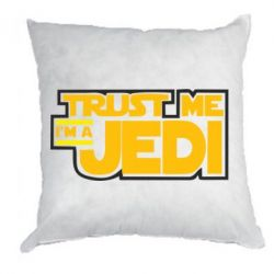 Подушка Trust me, I'm a Jedi - FatLine