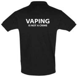 Футболка Поло Vaping is not a crime