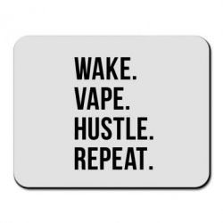 Коврик для мыши Wake.Vape.Hustle.Repeat. - FatLine