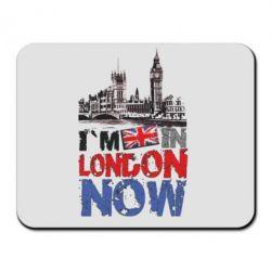 Коврик для мыши Я сейчас в Лондоне!