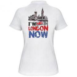 Женская футболка поло Я сейчас в Лондоне!
