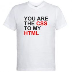 Мужская футболка  с V-образным вырезом You are CSS to my HTML - FatLine