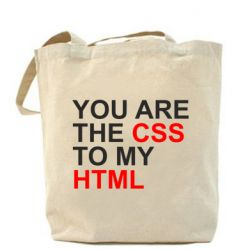 Сумка You are CSS to my HTML - FatLine