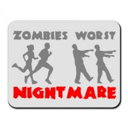 Коврик для мыши Zombies the worst night mare