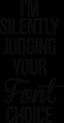 Принт Подушка I'm silently judging your Font choice - FatLine