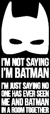 Принт Мужская толстовка на молнии I'm not saying i'm batman - FatLine