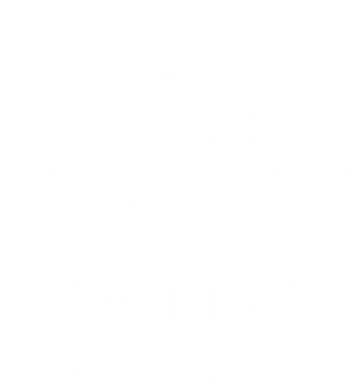 Принт Майка-тельняшка Don't keep calm go fucking crazy - FatLine