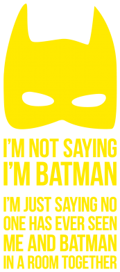 Принт Футболка I'm not saying i'm batman - FatLine