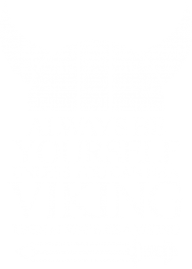 Принт Женская майка Always be yourself. Unless you can be a viking - FatLine