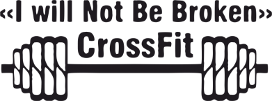 Принт Кружка 320ml I will Not Be Broken Crossfit - FatLine