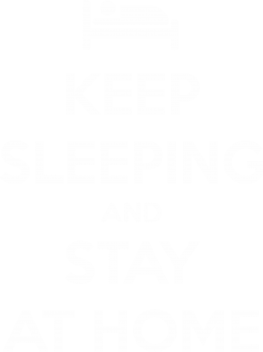 Принт Футболка Keep sleeping and stay at home - FatLine