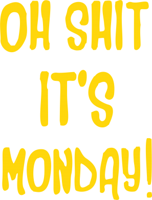 Принт Реглан Oh,Shit! It's Monday! - FatLine