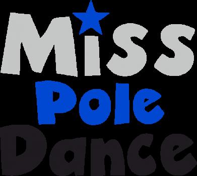 Принт Детская футболка Miss Pole Dance - FatLine