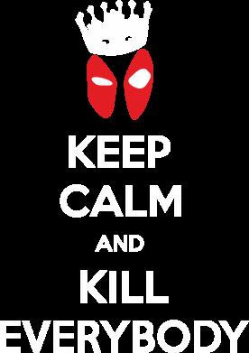 Принт Женская футболка с V-образным вырезом KEEP CALM and KILL EVERYBODY - FatLine