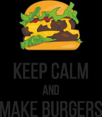 Принт Женская футболка Keep calm and make burger, Фото № 1 - FatLine