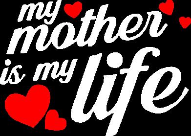 Принт Жіноча футболка Моя мати -  моє життя, Фото № 1 - FatLine