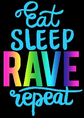 Принт Жіноча футболка Eat, sleep, RAVE, repeat, Фото № 1 - FatLine