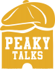 Peaky talks