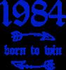 1984 Born to win