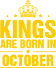 Kings are born in October