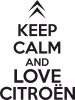 KEEP CALM AND LOVE CITROEN