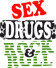 Sex drugs and rock&roll