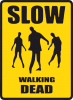 Slow walking dead