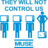 MUSE They will not control us