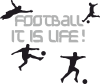 Football is my life