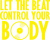 Beat control your body