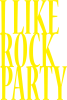 I like rock party
