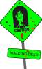Caution! (walking dead)