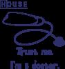 House trust me