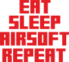 Eat sleep airsoft