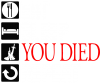 Repeat  you died